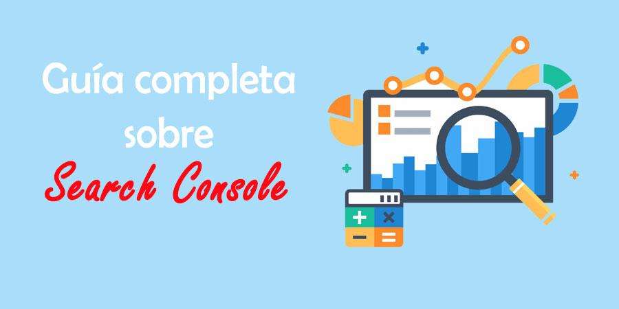 Guía completa Search Console